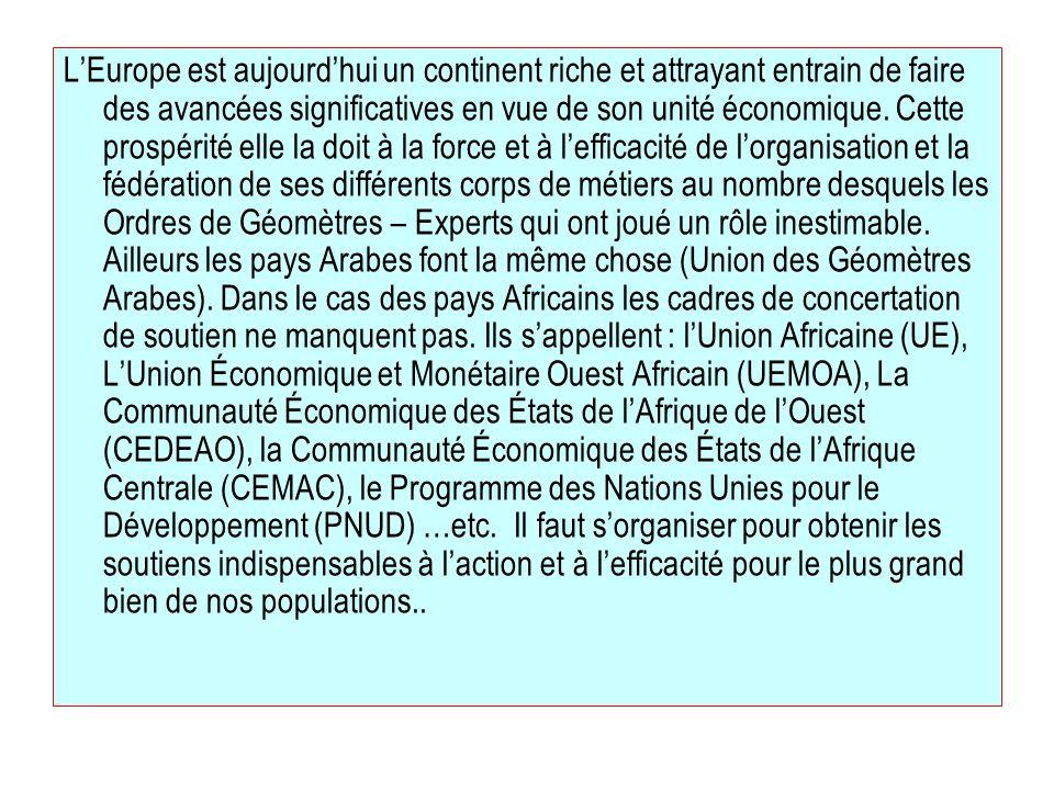 LEurope est aujourdhui un continent riche et attrayant entrain de faire des avancées significatives en vue de son unité économique. Cette prospérité e