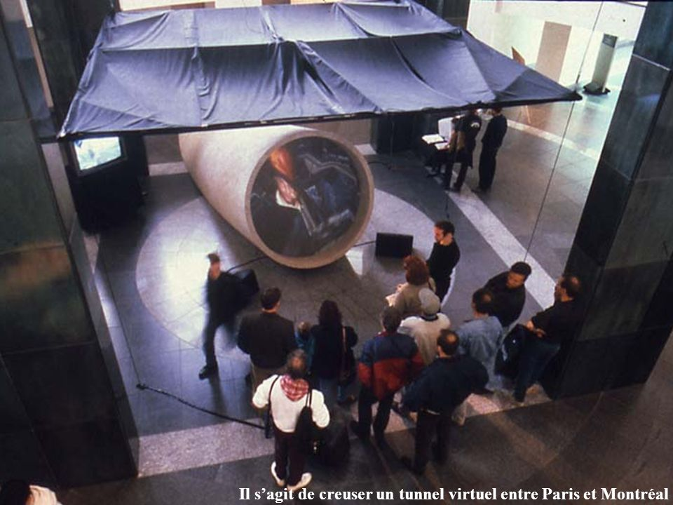 Il sagit de creuser un tunnel virtuel entre Paris et Montréal