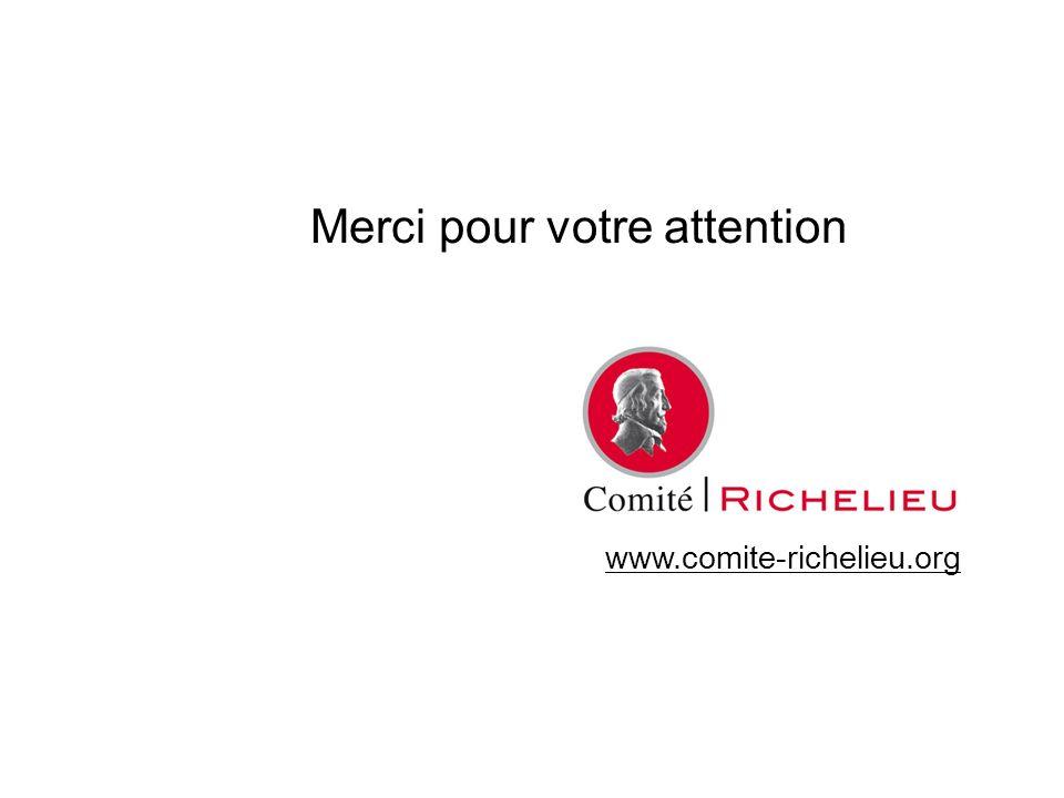 www.comite-richelieu.org Merci pour votre attention