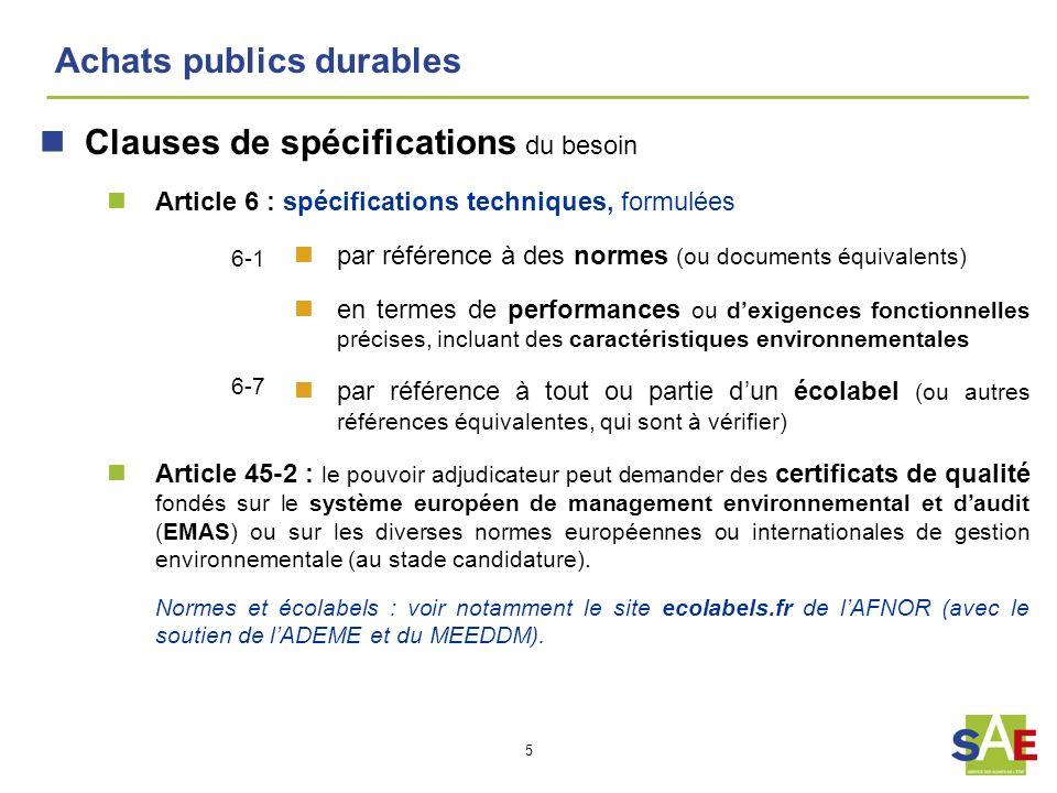 5 Achats publics durables Clauses de spécifications du besoin Article 6 : spécifications techniques, formulées par référence à des normes (ou document