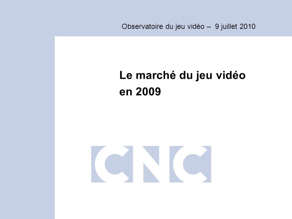 Observatoire du jeu vidéo – 9 juillet 2010 Le marché du jeu vidéo en 2009