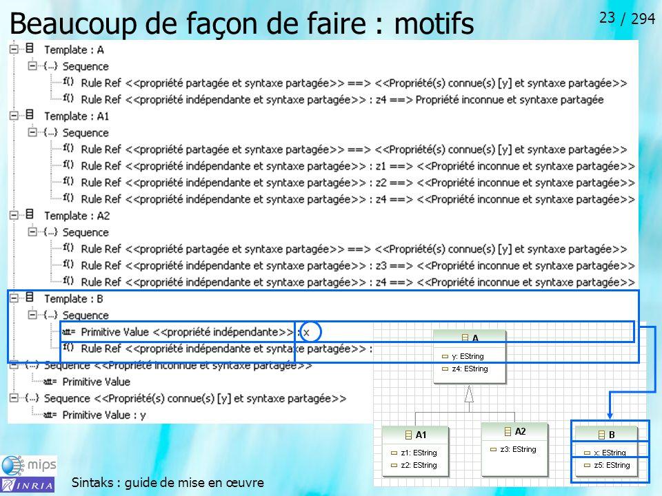 Sintaks : guide de mise en œuvre / 294 23 Beaucoup de façon de faire : motifs