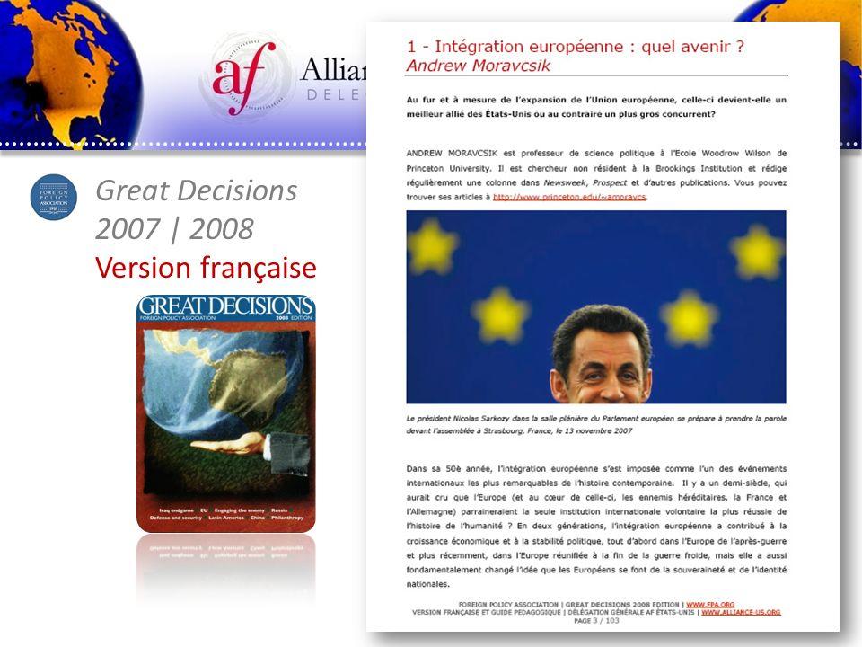 www.alliance-us.org Great Decisions 2007 | 2008 Version française