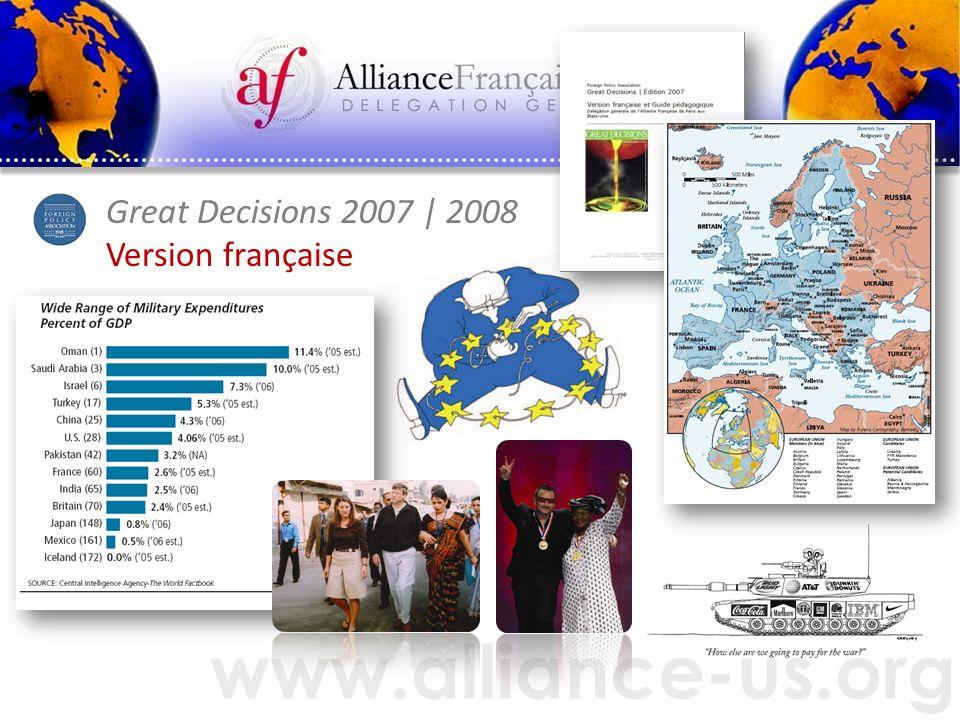 www.alliance-us.org Great Decisions 2007   2008 Version française