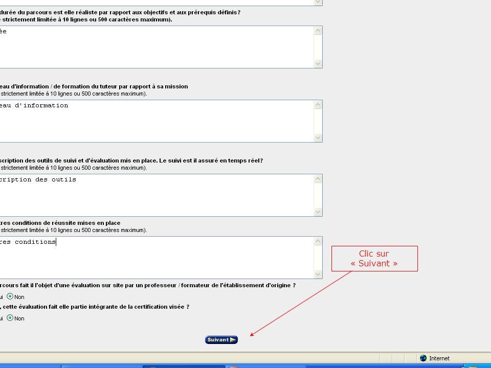 Durée Niveau dinformation Description des outils Autres conditions Clic sur « Suivant »