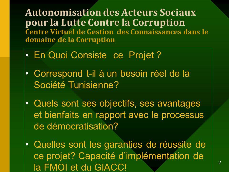 Autonomisation des Acteurs Sociaux pour la Lutte Contre la Corruption Centre Virtuel de Gestion des Connaissances dans le domaine de la Corruption En