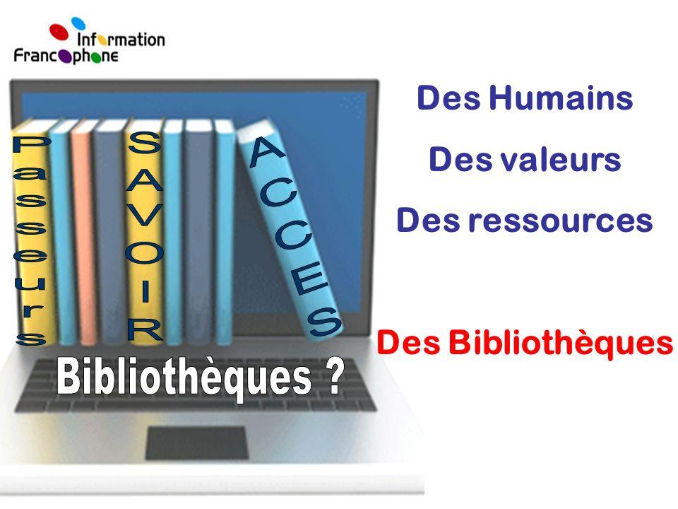 Des Humains Des valeurs Des ressources Des Bibliothèques