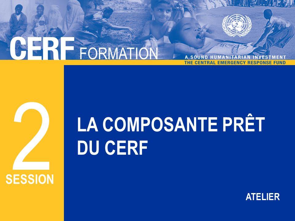 FORMATION CERF FORMATION LA COMPOSANTE PRÊT DU CERF 2 SESSION ATELIER