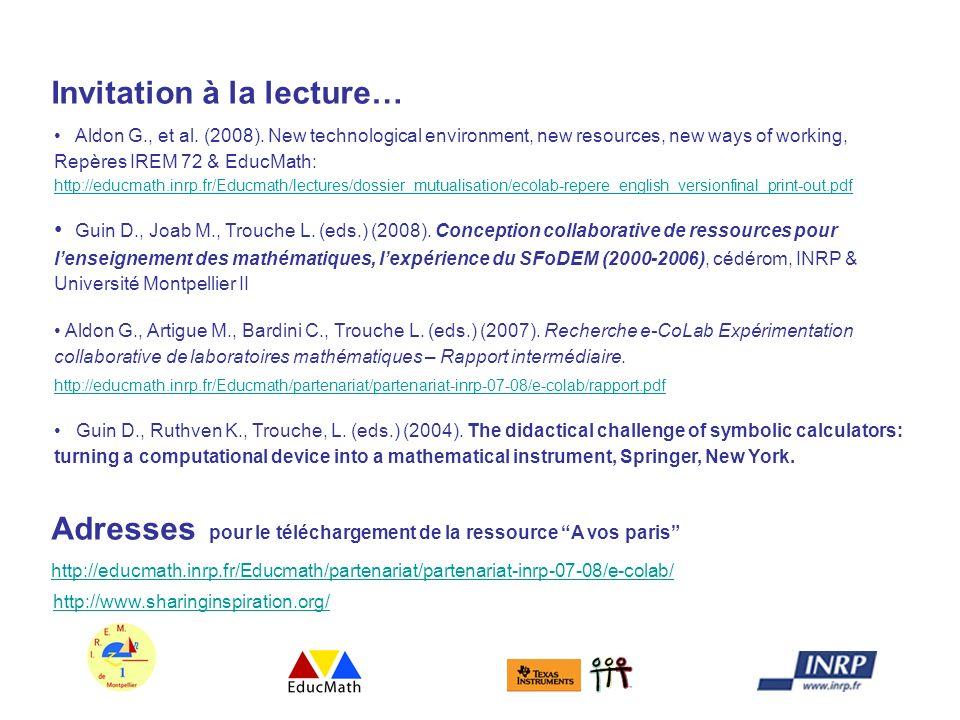 Invitation à la lecture… Aldon G., et al. (2008). New technological environment, new resources, new ways of working, Repères IREM 72 & EducMath: http: