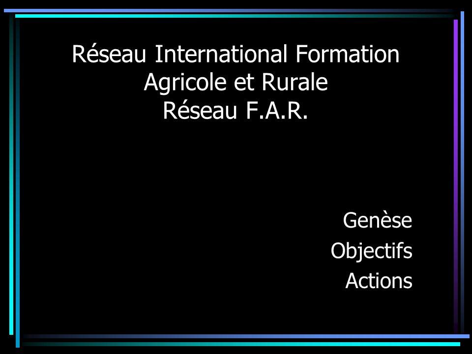 En juin 2005, Face aux enjeux du monde rural, La déclaration de Ouagadougou recommande mise en place de dispositifs de formation agricole et rurale de masse: éléments des politiques de développement rural des états visions partagées entre les acteurs: état, organisations professionnelles, société civile développés en partenariats entre ministères concernés et en assurant des financements pérennes.