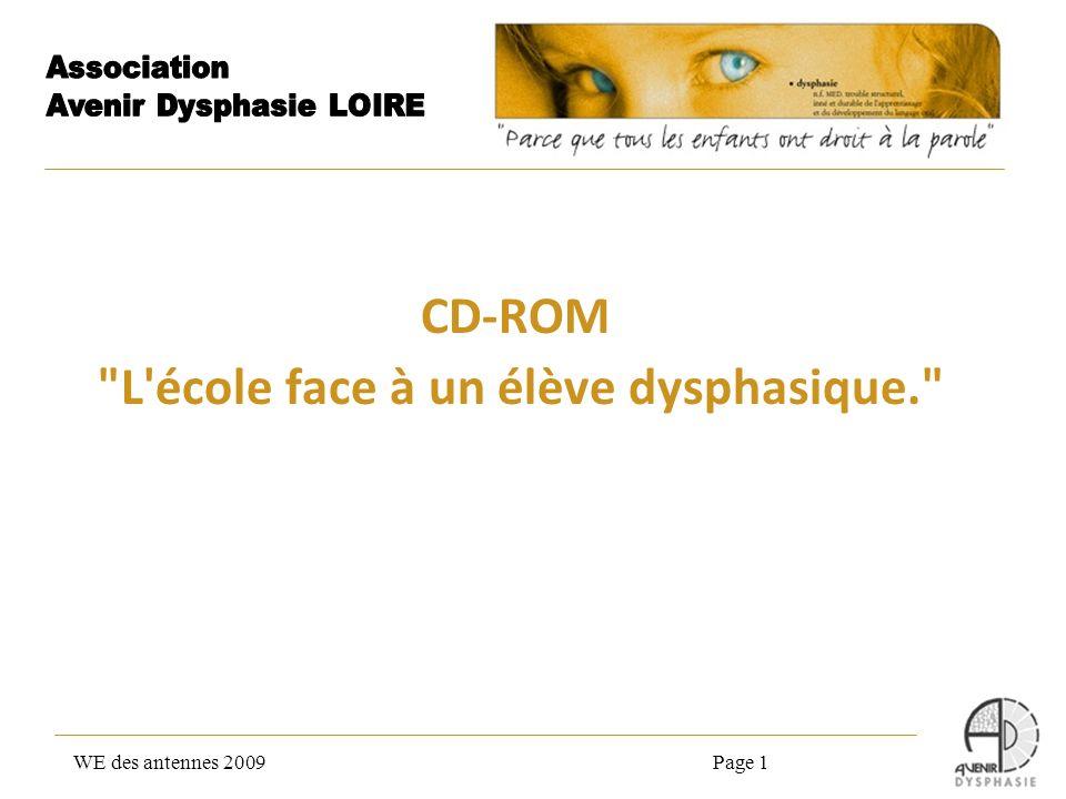 Travail effectué lors des commissions Handiscol Validation par linspection académique de la Loire Edition des CD en Octobre 2009 WE des antennes 2009Page 2
