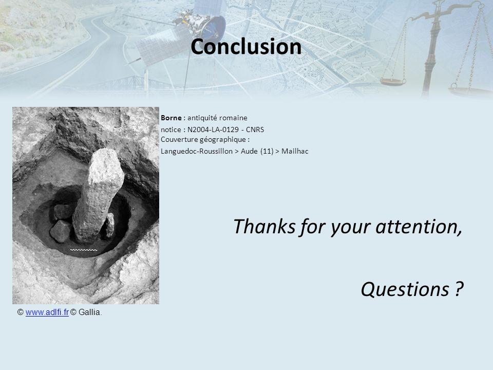 Conclusion Borne : antiquité romaine notice : N2004-LA-0129 - CNRS Couverture géographique : Languedoc-Roussillon > Aude (11) > Mailhac Thanks for you