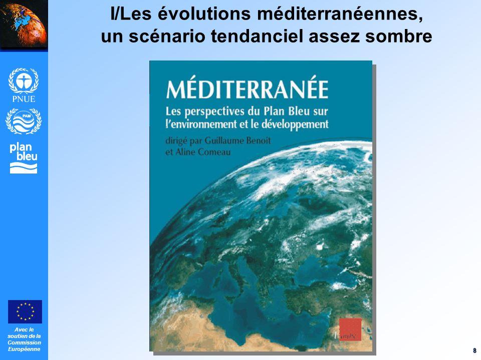 Avec le soutien de la Commission Européenne 9 Climat et Risques naturels Décennie la plus chaude, sécheresses Catastrophes naturelles: vulnérabilité et coûts croissants Séismes Izmit 1999: 17 200 morts, Bounerdes 2003 (2 200), Al Hoceima 2004 Inondations Bab el oued 2001: 920 morts; Languedoc Roussillon: 80% des bâtiments/zone inondable moins de 40 ans, crues du Gard 2002: 1,2 MM euros Changement climatique 2025 : inf à + 1° C.
