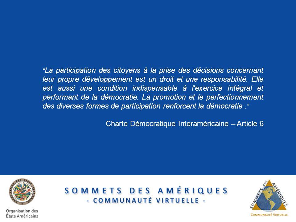 September 8, 2009 La participation des citoyens à la prise des décisions concernant leur propre développement est un droit et une responsabilité. Elle