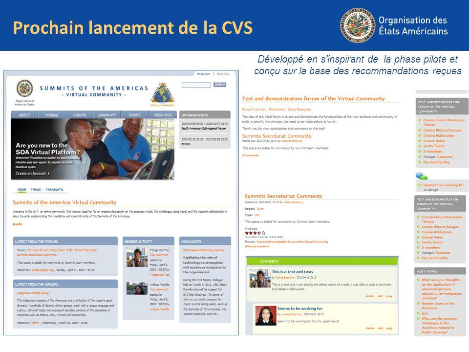 Prochain lancement de la CVS Développé en sinspirant de la phase pilote et conçu sur la base des recommandations reçues