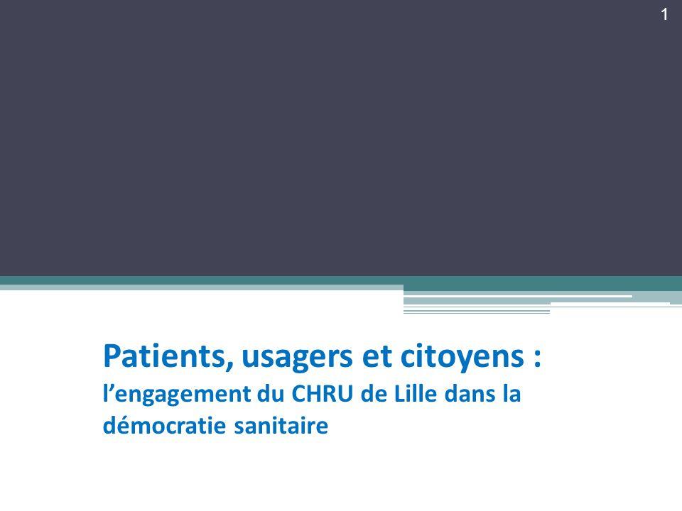 Patients, usagers et citoyens : lengagement du CHRU de Lille dans la démocratie sanitaire 1