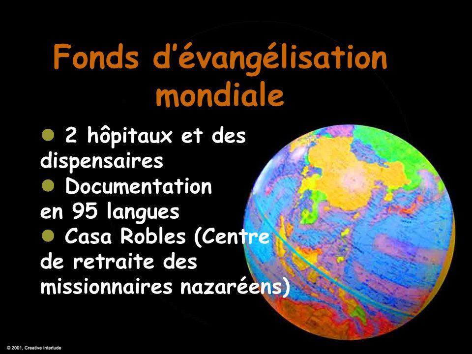 Fonds dévangélisation mondiale 2 hôpitaux et des dispensaires Documentation en 95 langues Casa Robles (Centre de retraite des missionnaires nazaréens)
