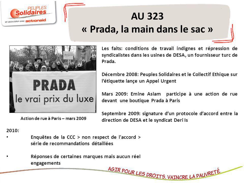 AU 323 « Prada, la main dans le sac » Les faits: conditions de travail indignes et répression de syndicalistes dans les usines de DESA, un fournisseur