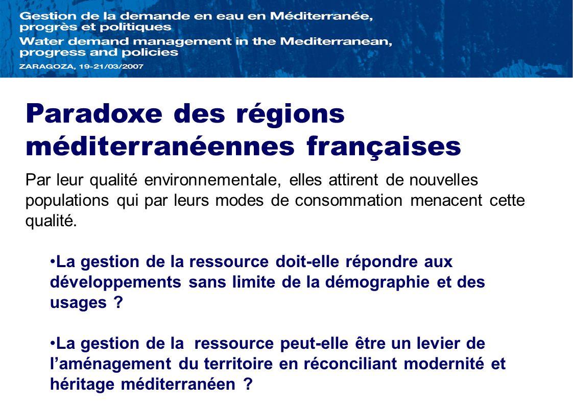 Paradoxe des régions méditerranéennes françaises Par leur qualité environnementale, elles attirent de nouvelles populations qui par leurs modes de con