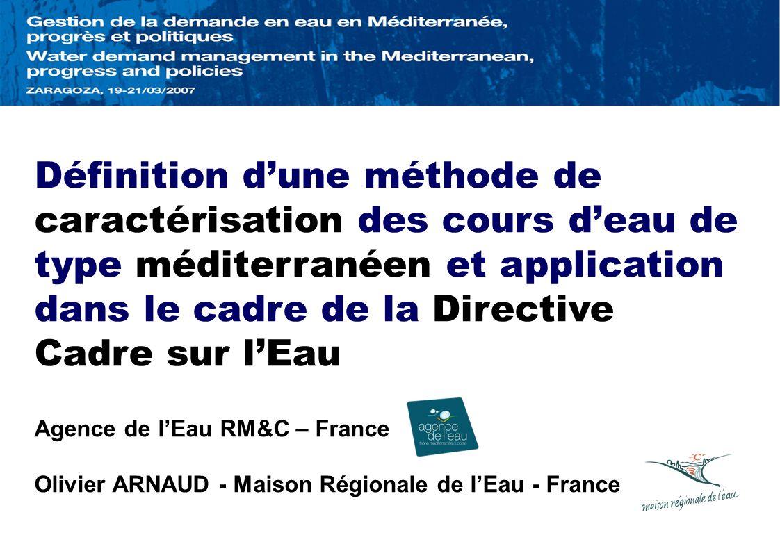 Définition dune méthode de caractérisation des cours deau de type méditerranéen et application dans le cadre de la Directive Cadre sur lEau Agence de