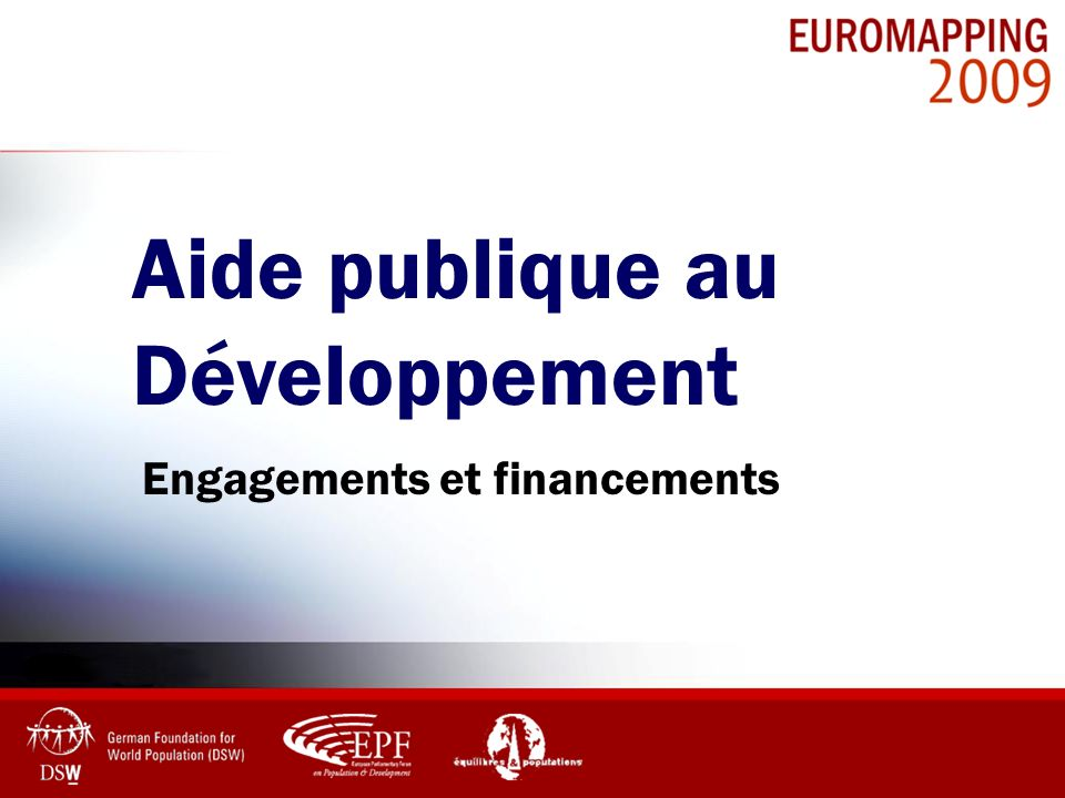 % du RNB Aide Publique Au Développement Les efforts en matière dAPD de 1990 à 2008 Source: OCDE CAD Communication CE: Keeping Europes promises on Financing for Development, Avril 2007 Communication CE : Supporting developing countries in coping with the crisis, Avril 2009 0.42% 0.30% Consensus de Monterrey