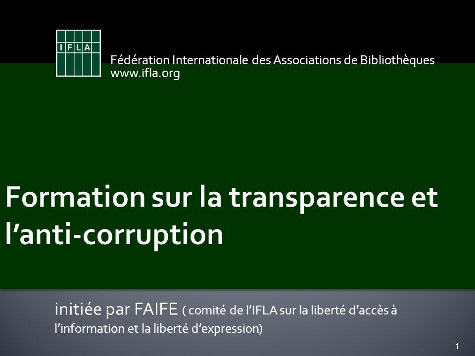 initiée par FAIFE ( comité de lIFLA sur la liberté daccès à linformation et la liberté dexpression) Fédération Internationale des Associations de Bibl
