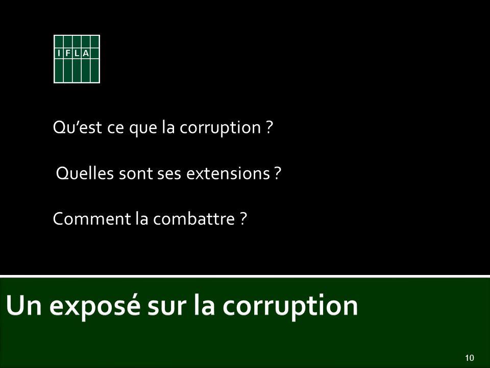 Quest ce que la corruption ? Quelles sont ses extensions ? Comment la combattre ? 10