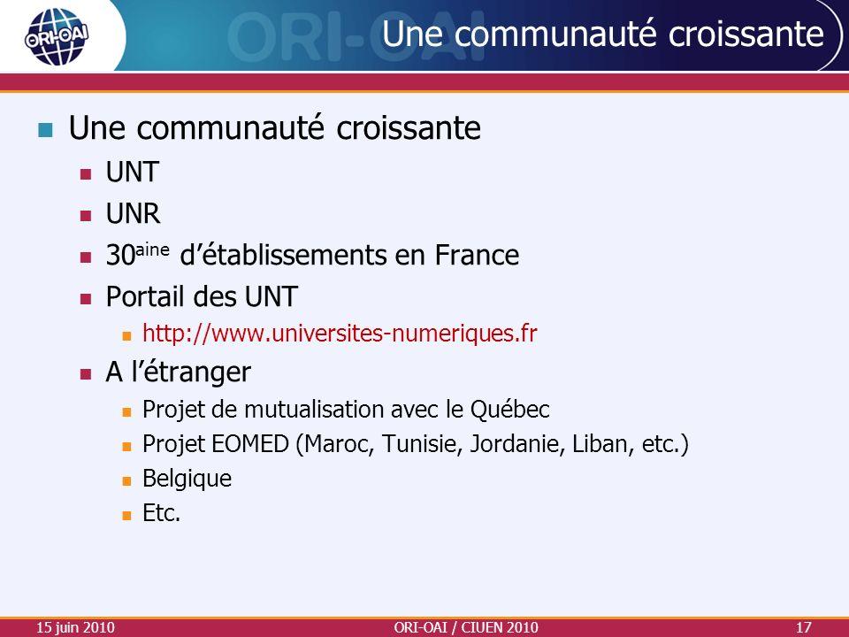 Une communauté croissante UNT UNR 30 aine détablissements en France Portail des UNT http://www.universites-numeriques.fr A létranger Projet de mutuali