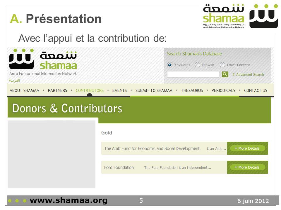 6 juin 2012 www.shamaa.org 6 A.