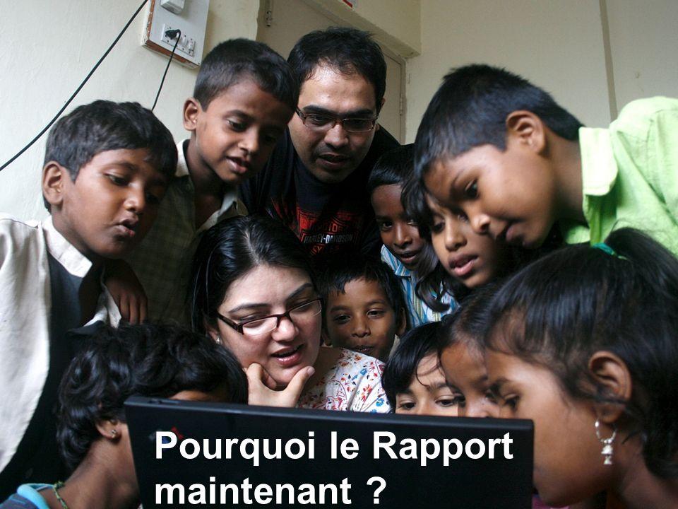 Pourquoi le Rapport maintenant ?