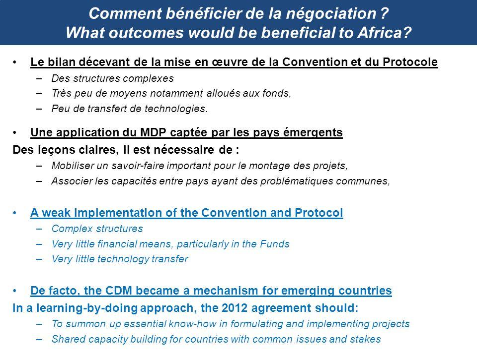 Comment bénéficier de la négociation ? What outcomes would be beneficial to Africa? Le bilan décevant de la mise en œuvre de la Convention et du Proto