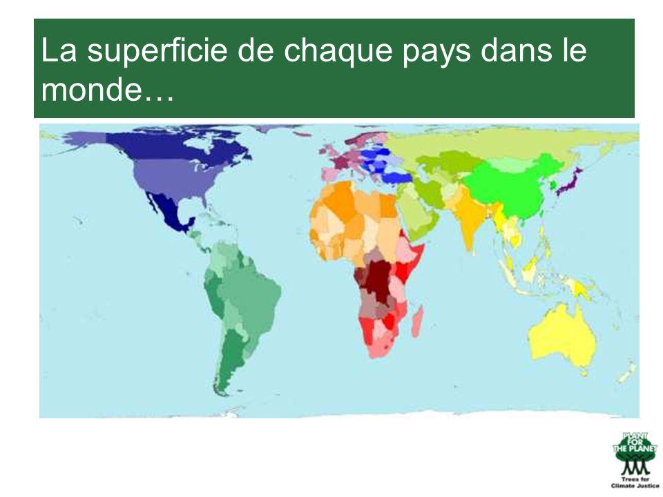 La superficie de chaque pays dans le monde…
