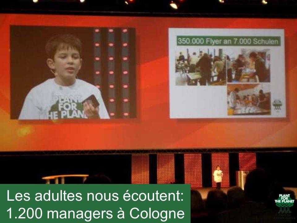 Les adultes nous écoutent: 1.200 managers à Cologne