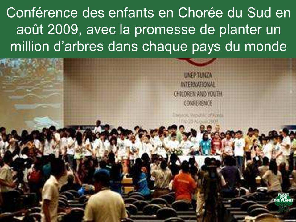 Conférence des enfants en Chorée du Sud en août 2009, avec la promesse de planter un million darbres dans chaque pays du monde