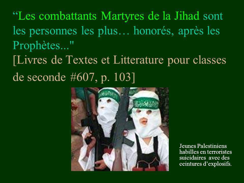 Les combattants Martyres de la Jihad sont les personnes les plus… honorés, après les Prophètes...