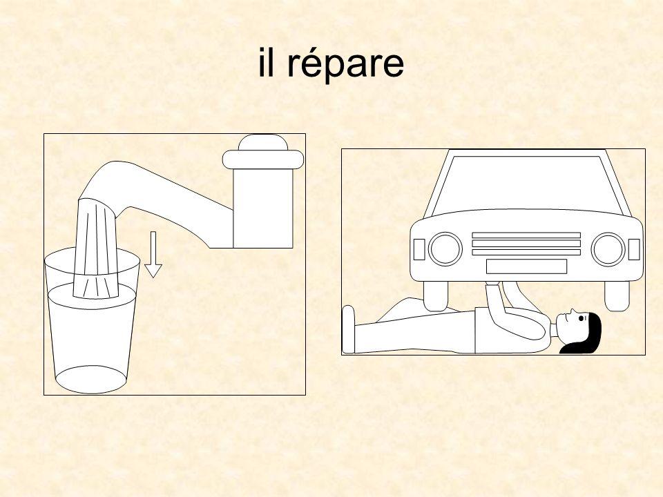il répare