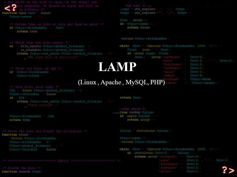 LAMP (Linux, Apache, MySQL, PHP)