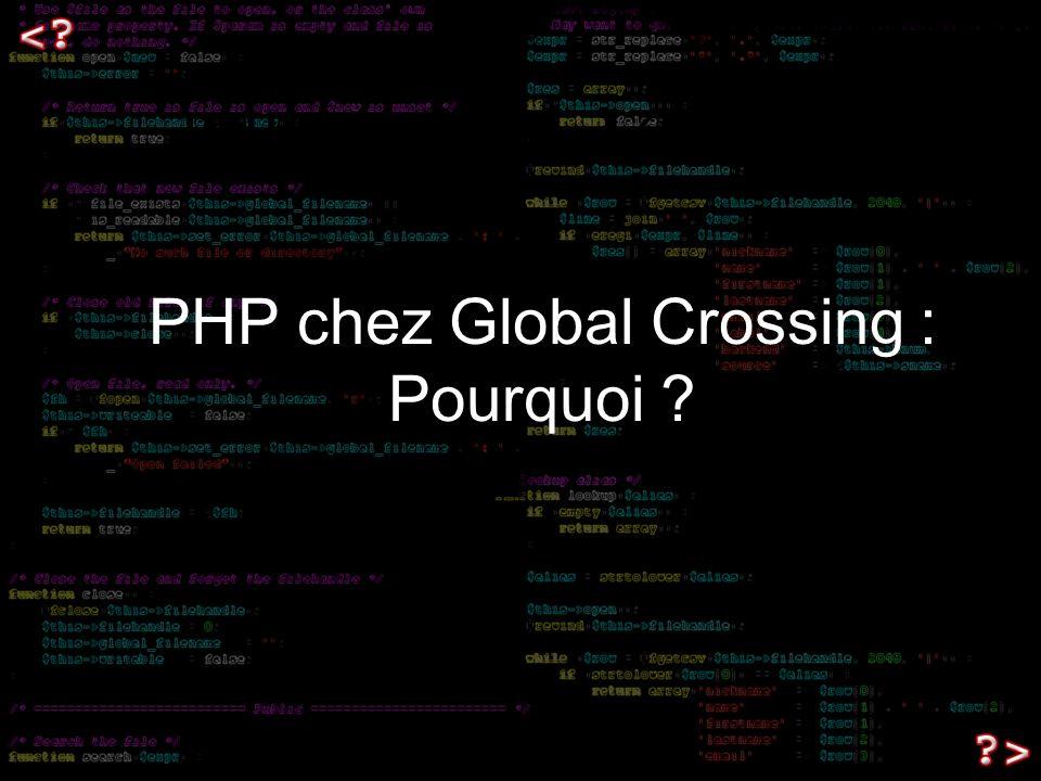 Exemples dutilisation de PHP chez Global Crossing