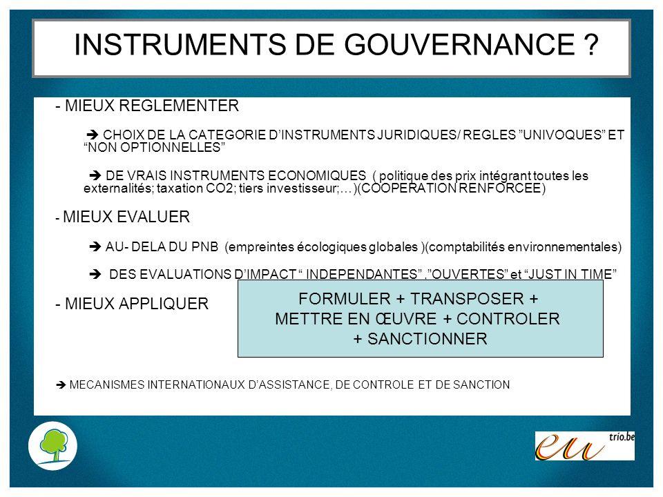 INSTRUMENTS DE GOUVERNANCE ? - MIEUX REGLEMENTER CHOIX DE LA CATEGORIE DINSTRUMENTS JURIDIQUES/ REGLES UNIVOQUES ET NON OPTIONNELLES DE VRAIS INSTRUME
