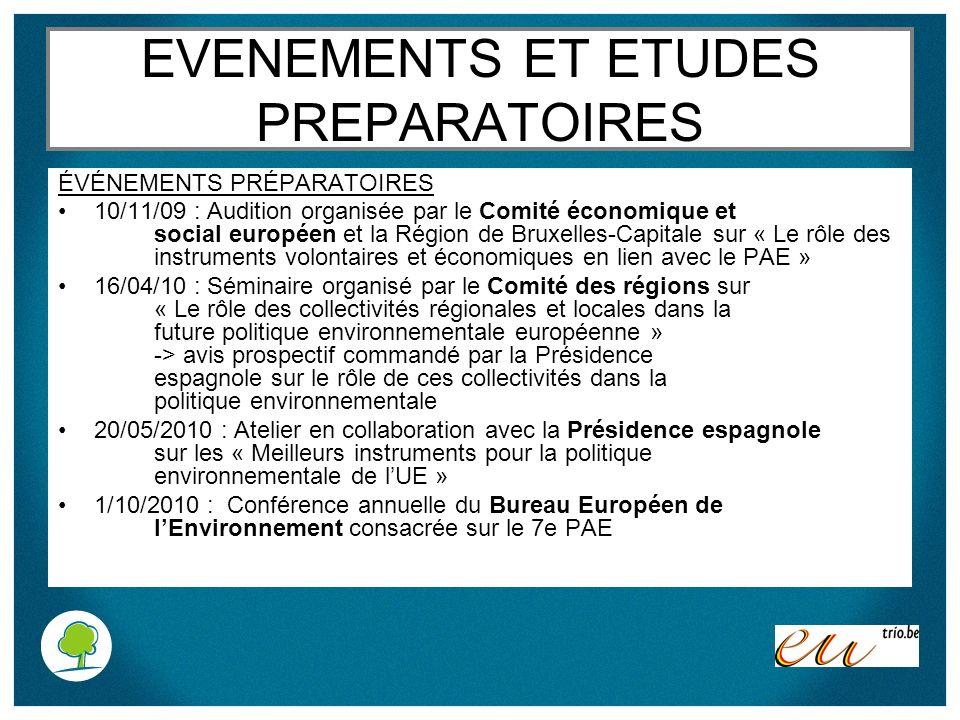 EVENEMENTS ET ETUDES PREPARATOIRES ÉVÉNEMENTS PRÉPARATOIRES 10/11/09 : Audition organisée par le Comité économique et social européen et la Région de