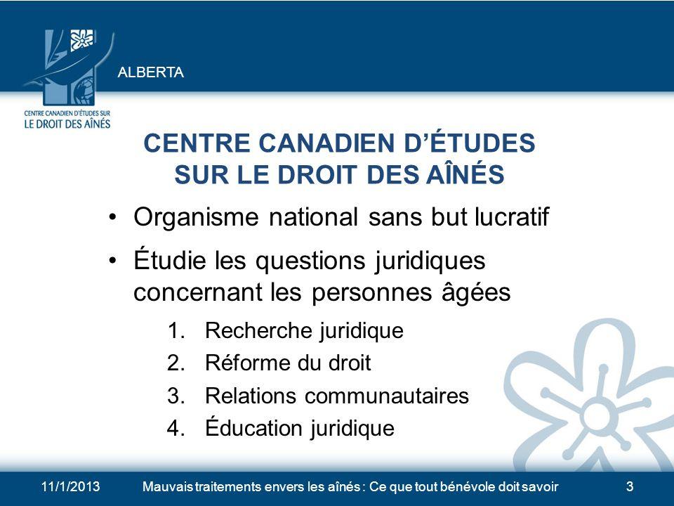 11/1/2013Mauvais traitements envers les aînés : Ce que tout bénévole doit savoir2 FINANCEMENT DE CETTE PRÉSENTATION Ressources humaines et Développeme