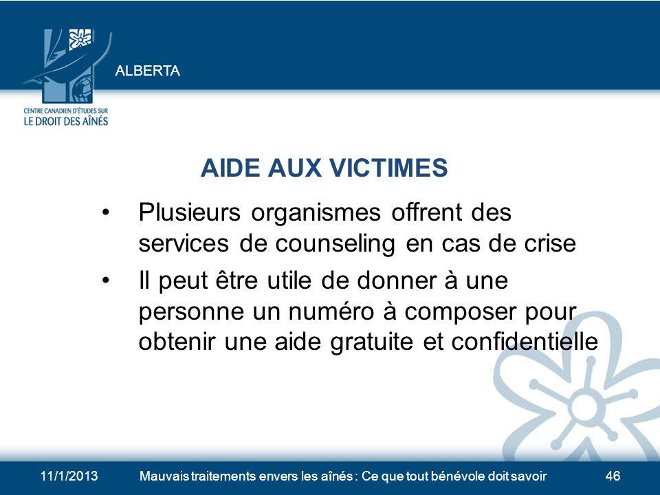 11/1/2013Mauvais traitements envers les aînés : Ce que tout bénévole doit savoir45 CONSEILS JURIDIQUES Si une personne âgée a besoin de conseils jurid