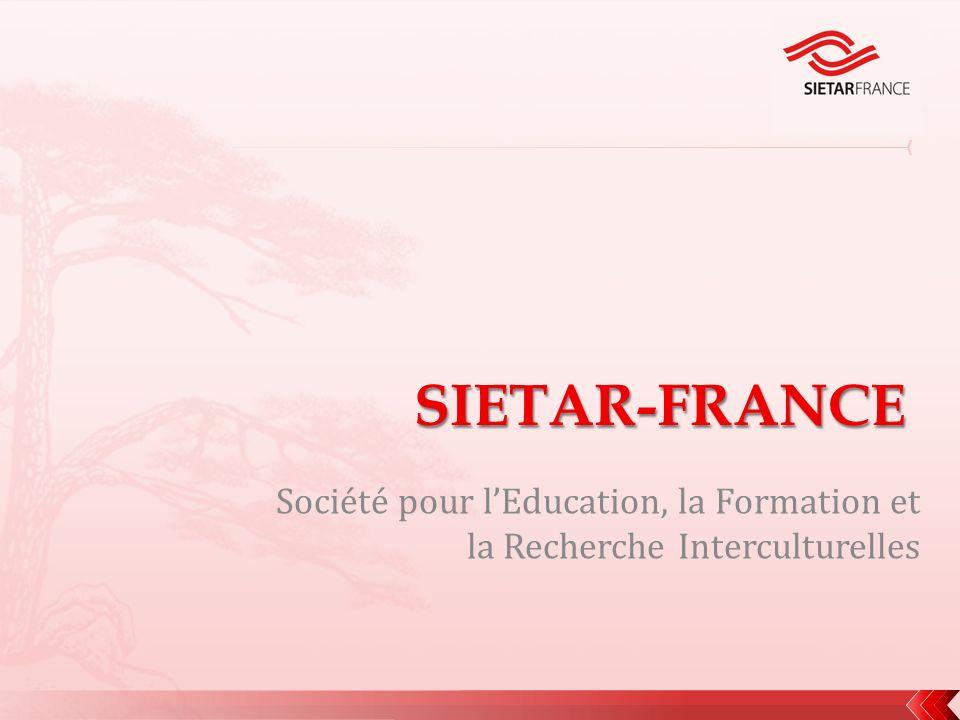 www.sietar-france.org Une organisation pan-européenne, à but non-lucratif, de professionnels de linterculturel