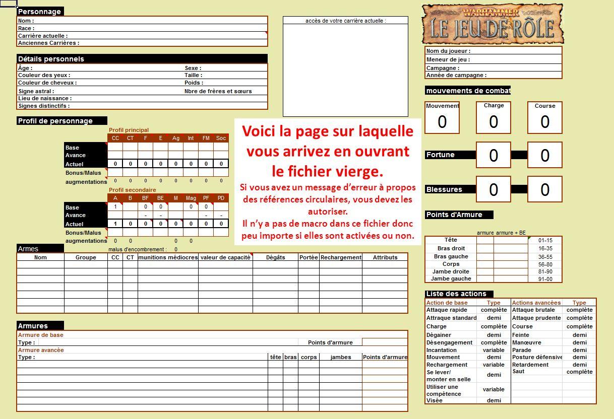 Voici la page sur laquelle vous arrivez en ouvrant le fichier vierge. Si vous avez un message derreur à propos des références circulaires, vous devez