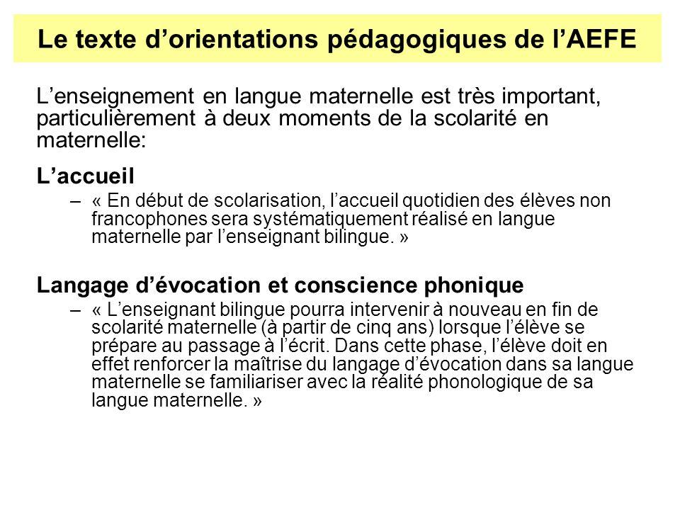 Lenseignement en langue maternelle est très important, particulièrement à deux moments de la scolarité en maternelle: Laccueil –« En début de scolaris