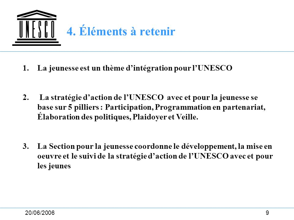 20/06/200610 5.Discussion UNESCO Youth Forum – Follow up??.