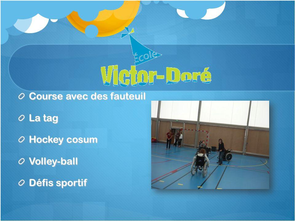 Course avec des fauteuil La tag Hockey cosum Volley-ball Défis sportif