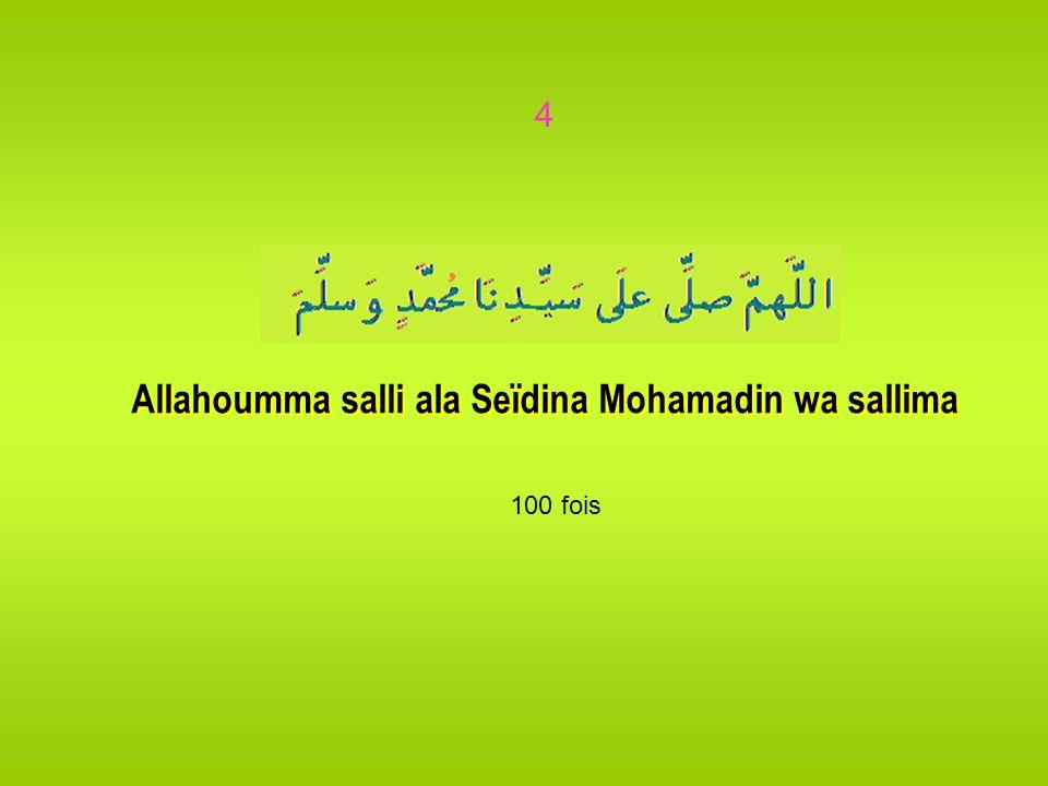 3 Invoquer : Ya Latifou Ya Latifou Al Hamdou liLlahi Astaghfirou Llah Ya Fatahou 100 fois 200 fois