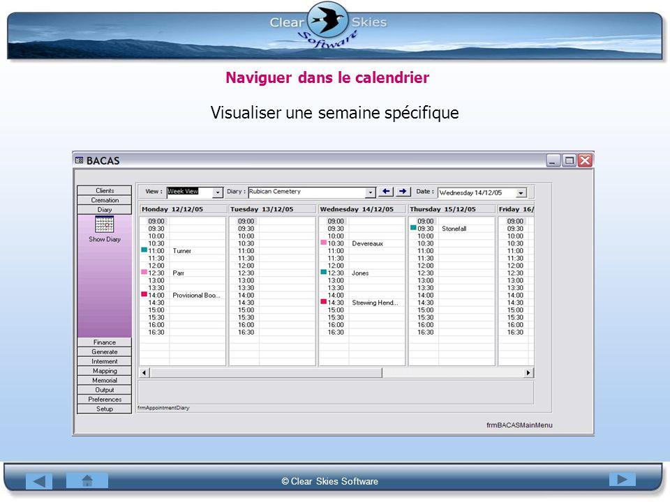 Bacas NG © Clear Skies Software Naviguer dans le calendrier Visualiser une semaine spécifique