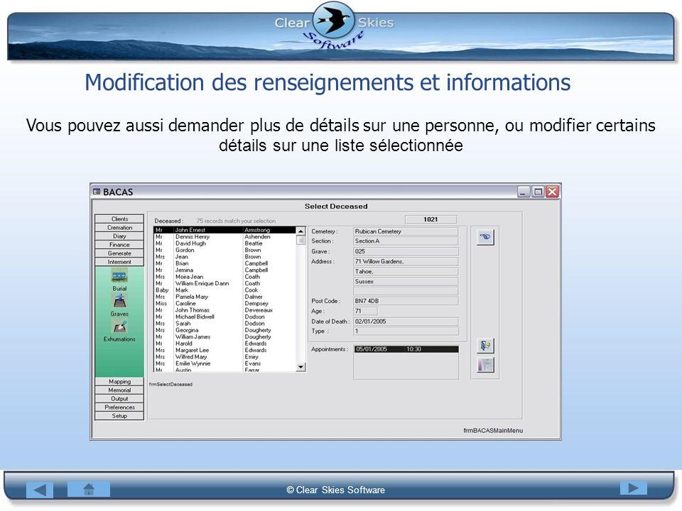 Bacas NG © Clear Skies Software Modification des renseignements et informations Vous pouvez aussi demander plus de détails sur une personne, ou modifi